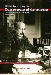 9789507867569: CORRESPONSAL DE GUERRA Rela..1907-22