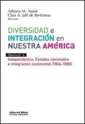 DIVERSIDAD E INTEGRACION EN NUESTRA AMERICA (Spanish Edition): ARPINI ADRIANA
