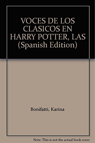 9789507869068: VOCES DE LOS CLASICOS EN HARRY POTTER, LAS (Spanish Edition)