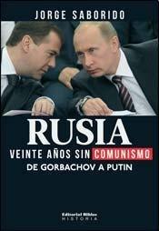 9789507869440: RUSIA: VEINTE A?S SIN COMUNISMO (Spanish Edition)