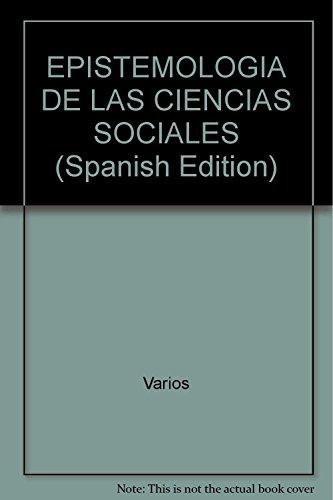 EPISTEMOLOGIA DE LAS CIENCIAS SOCIALES. PERSPECTIVAS Y PROBLEMAS DE LAS REPRESENTACIONES ...