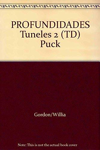 9789507880384: Túneles 2: Profundidades (Puck fantasía ciéncia ficción)