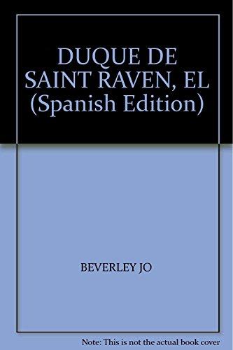 9789507880452: DUQUE DE SAINT RAVEN, EL (Spanish Edition)