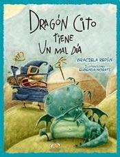 9789507880582: DRAGON CITO TIENE UN MAL DIA (Spanish Edition)