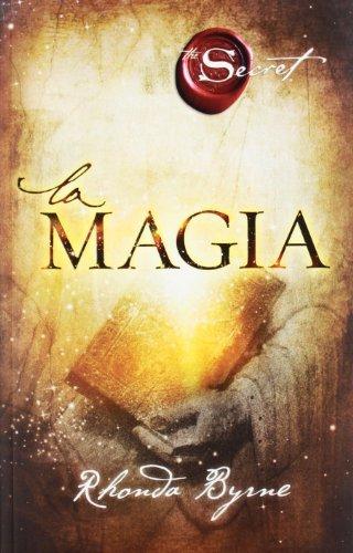 9789507880995: Magia, La (CRECIMIENTO PERSONAL)