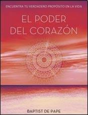 9789507881749: PODER DEL CORAZON, EL