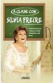 A Clase Con Silvia Freire: SILVIA FREIRE