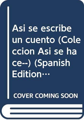 9789507960079: Así se escribe un cuento (Colección Así se hace--) (Spanish Edition)