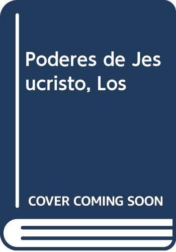 9789508000002: Poderes de Jesucristo, Los (Spanish Edition)