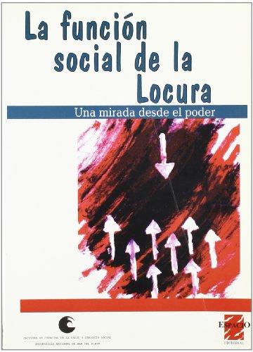 9789508020796: FUNCION SOCIAL DE LA LOCURA LA