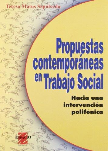 9789508020949: Propuestas contemporáneas en trabajo social - Intervención polifónica -