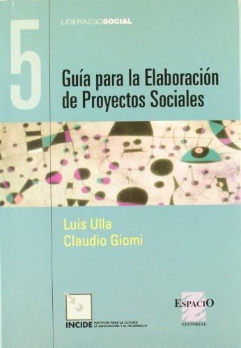 9789508022271: Guia para la elaboracion de proyectos sociales