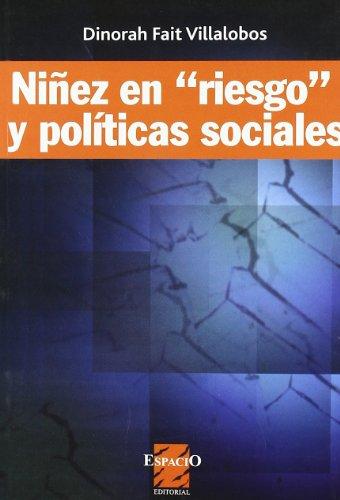 NIÑEZ EN RIESGO Y POLITICAS SOCIALES: VILLALOBOS