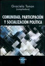 9789508023186: COMUNIDAD, PARTICIPACION Y SOCIALIZACION POLITICA (Spanish Edition)