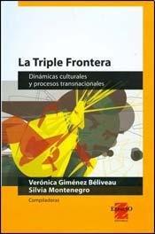 9789508023247: TRIPLE FRONTERA, LA (Spanish Edition)