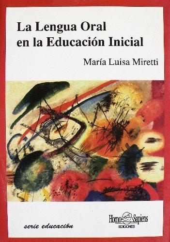 9789508081223: La Lengua Oral en la Educacion Inicial