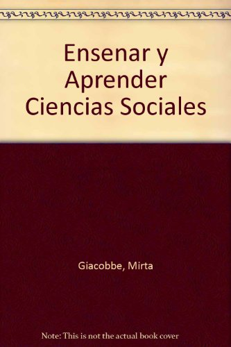 9789508081247: Ensenar y Aprender Ciencias Sociales (Spanish Edition)
