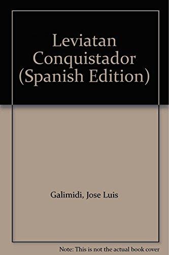 Leviatan Conquistador (Spanish Edition): Galimidi, Jose Luis