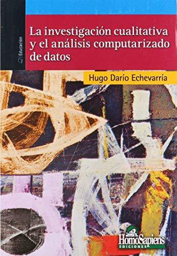 9789508085481: La investigación cualitativa y el análisis computarizado de datos