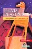 Lluvia de astros. Los inagotables Mitos Griegos.: Butti, Enrique M./Ilustraciones de Tomé, Marcelo: