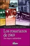 9789508085580: ROSARIAZOS DE 1969, LOS