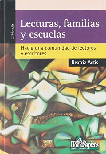 LECTURA, FAMILIA Y ESCUELA: ACTIS BEATRIZ
