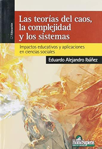 9789508085757: Las Teorias Del Caos La Complejidad Y Los Sistemas