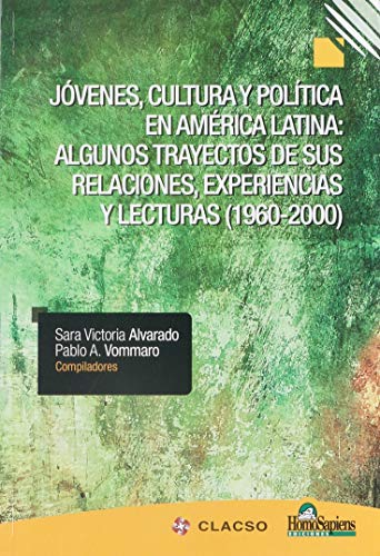 Jovenes, cultura y politica en: SARA VICTORIA ALVARADO