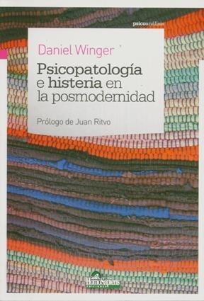 9789508086891: Psicopatologia E Histeria En La Posmodernidad