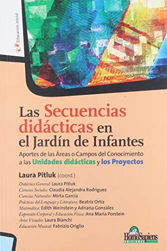 las secuencias didacticas en el jardin de: Pitluk Laura (Coord.)