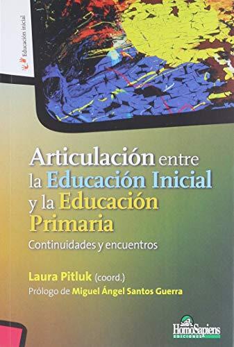 ARTICULACIÓN ENTRE LA EDUCACIÓN INICIAL Y LA: Laura Pitluk