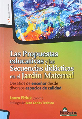 LAS PROMESAS EDUCATIVAS Y LA SECUENCIAS DIDÁCTICAS: Laura Pitluk