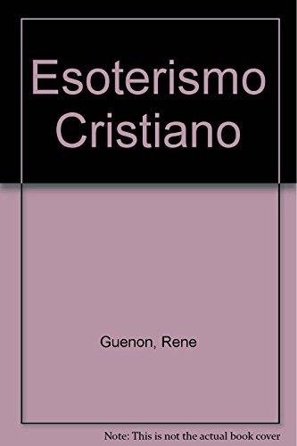 9789508200037: Esoterismo Cristiano