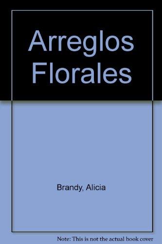 9789508340634: Arreglos Florales (Spanish Edition)