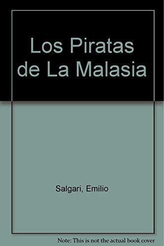 9789508380357: Los Piratas de La Malasia (Spanish Edition)