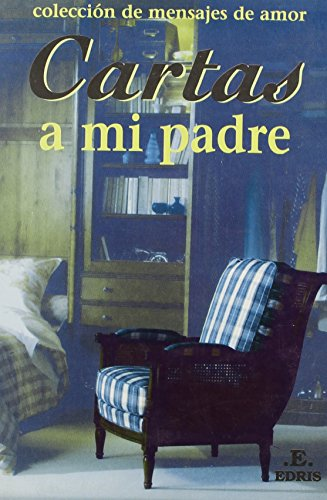 9789508380487: Cartas a mi padre / Letters to my father