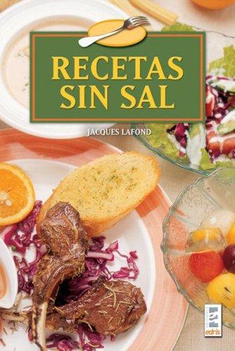 9789508380883: Recetas sin sal/ Recipes Without Salt (Spanish Edition)
