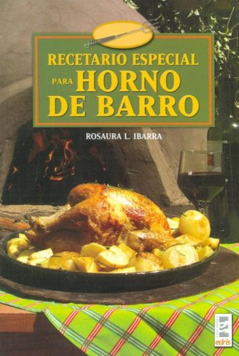 9789508380890: Recetario especial para horno de barro/ Special Recipes for Clay Ovens (Spanish Edition)