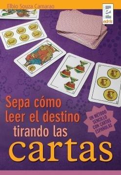 Sepa como leer el destino tirando las: Camarao, Elbio Souza