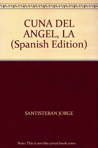 9789508437648: CUNA DEL ANGEL, LA (Spanish Edition)