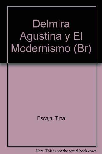 Delmira Agostini y el Modernismo. Nuevas propuestas de g?nero (Tesis/Ensayo): Tina, comp. ...