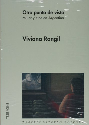 9789508451583: Otro punto de vista: mujer y cine en Argentina (Tesis/Cine)
