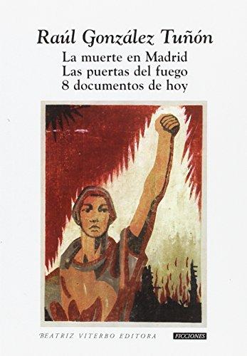 9789508452580: La muerte en Madrid. Las puertas del fuego. 8 documentos de hoy
