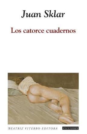 9789508453174: Los Catorce Cuadernos
