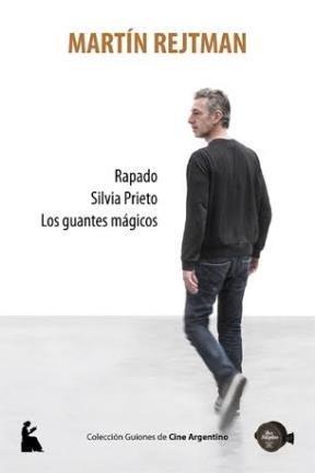 Rapado. Silvia Prieto. Los guantes mágicos