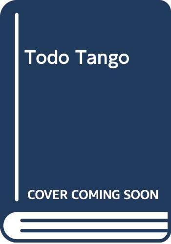 9789508501585: Todo Tango (Spanish Edition)