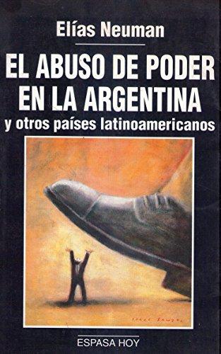 El Abuso De Poder En La Argentina: Neuman, Elias