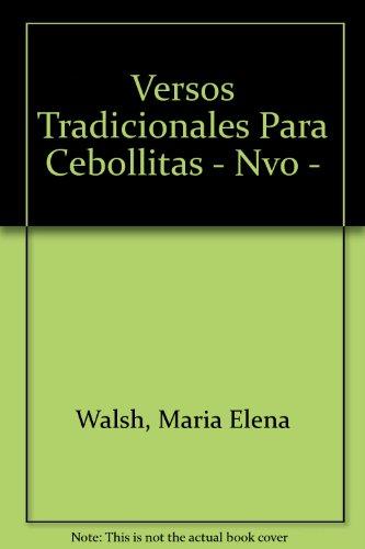 9789508521347: Versos Tradicionales Para Cebollitas - Nvo -