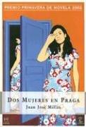 9789508521484: Dos Mujeres En Praga (Espasa Narrativa) (Spanish Edition)