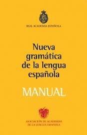 9789508522498: Manual de la nueva gramática de la lengua española